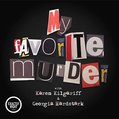 my-favorite-murder-podcast