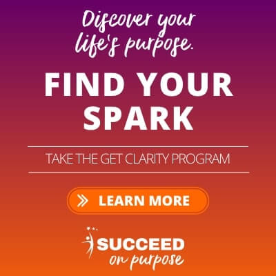 Succeed on Purpose ad find your spark