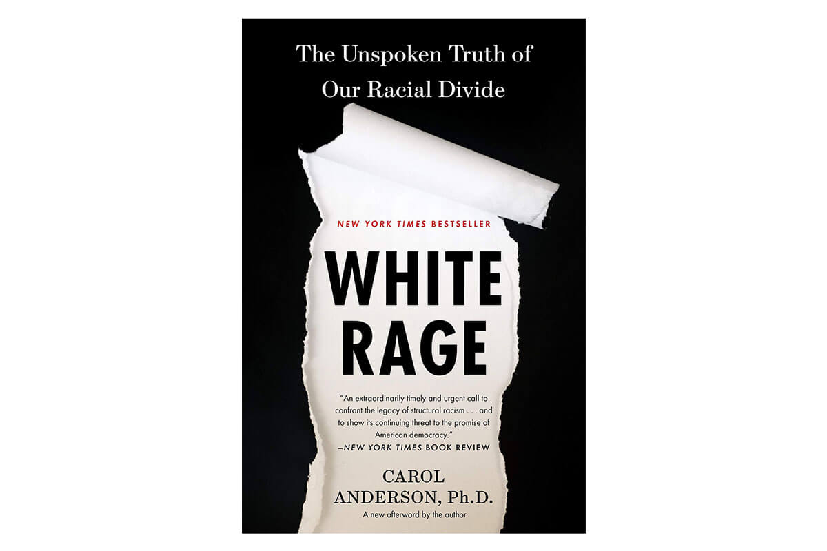 Black and white book cover for White Rage by Carol Anderson, a Black History Month must-read