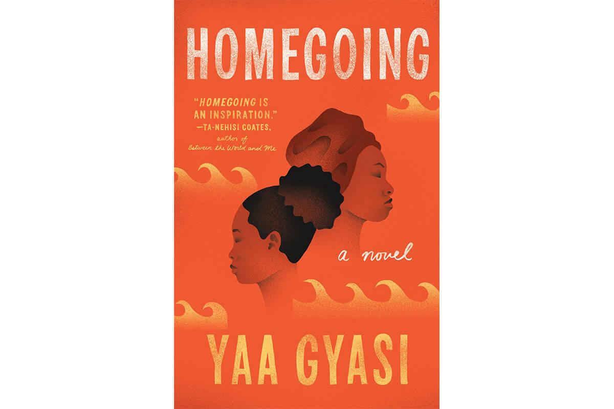 Orange and black book cover for fiction Homegoing, celebrating Black History Month